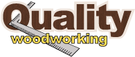Quality Woodworking